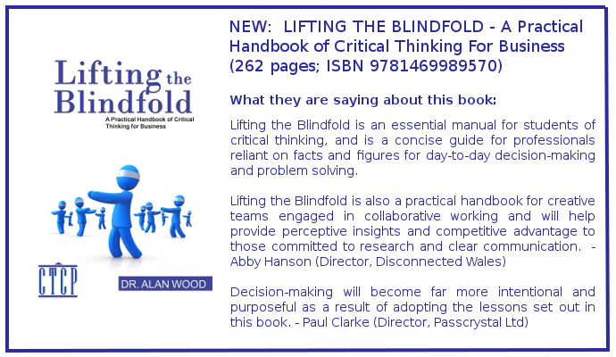 Lifting the Blindfold - A Practical Handbook of Critical Thinking for Business